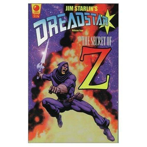 Dreadstar Volume Four: The Secret of Z: Starlin, Jim