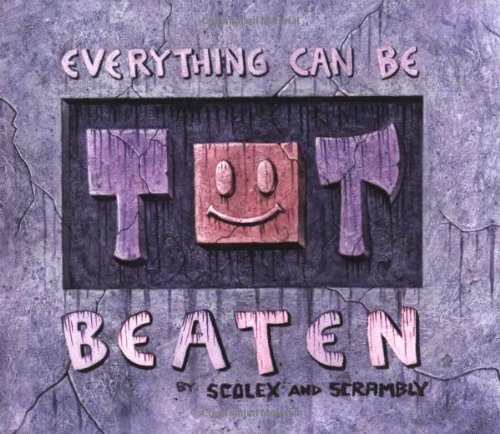 9780943151656: Everything Can Be Beaten