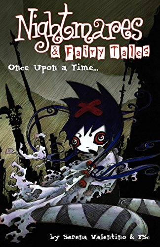 Once Upon a Time (Nightmares & Fairy Tales, Vol. 1) (0943151872) by Serena Valentino; FSc