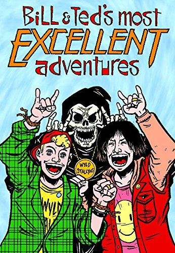 Bill & Ted's Most Excellent Adventures, Vol. 1 (0943151988) by Evan Dorkin
