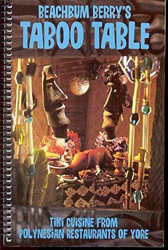 9780943151991: Beachbum Berry's Taboo Table