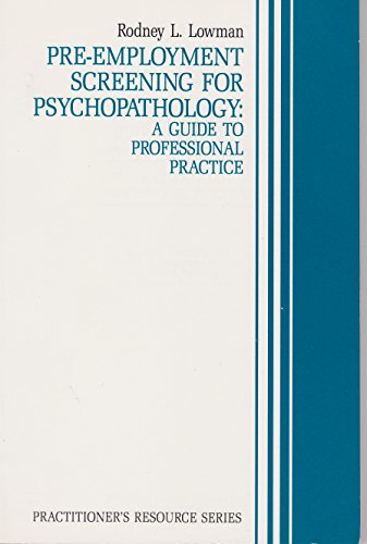 9780943158341: Pre-Employment Screening for Psychopathology: A Guide to Professional Practice (Practitioners Resource Series)