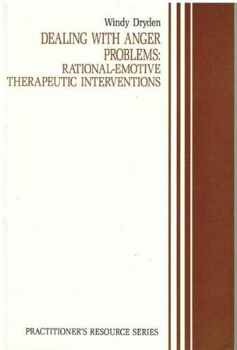 9780943158594: Dealing With Anger Problems: Rational-Emotive Therapeutic Interventions (Practitioners Resource Ser.) (Practitioner's Resource Series)