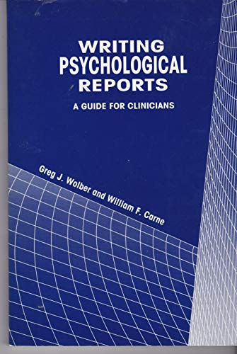 9780943158938: Writing Psychological Reports: A Guide for Clinicians