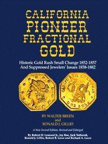 9780943161907: California Pioneer Fractional Gold