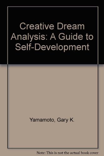 9780943173009: Creative Dream Analysis: A Guide to Self-Development