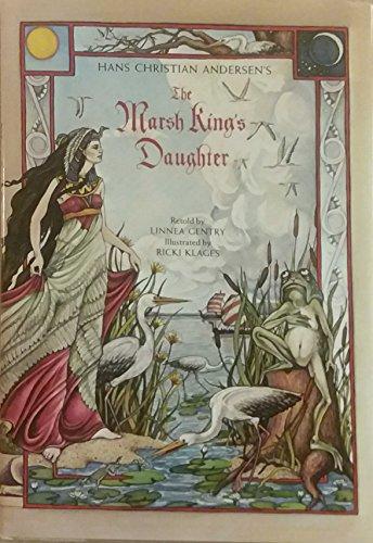9780943173047: Hans Christian Andersen's the Marsh King's Daughter