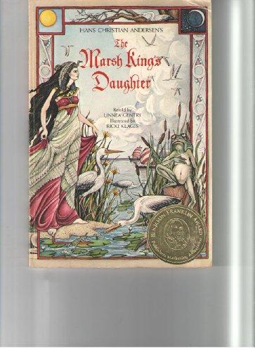 9780943173139: Hans Christian Andersen's the Marsh King's Daughter