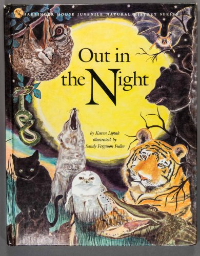 9780943173191: Out in the Night (Harbinger House Juvenile Natural History Series)