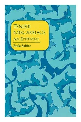 9780943173382: Tender Miscarriage: An Epiphany
