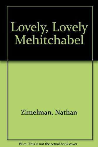 9780943173634: Lovely, Lovely Mehitchabel