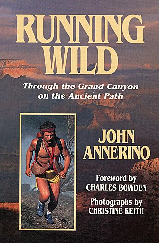 9780943173832: Running Wild: Through the Grand Canyon on the Ancient Path