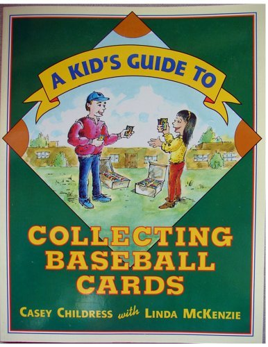 A Kids Guide to Collecting Baseball Cards