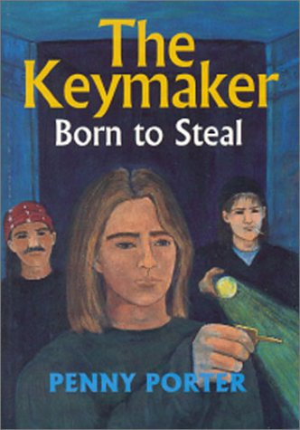 The Keymaker: Born to Steal: Penny Porter