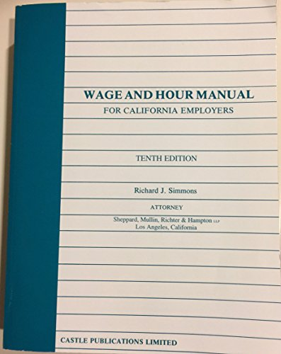 9780943178158: Wage and hour manual for California employers