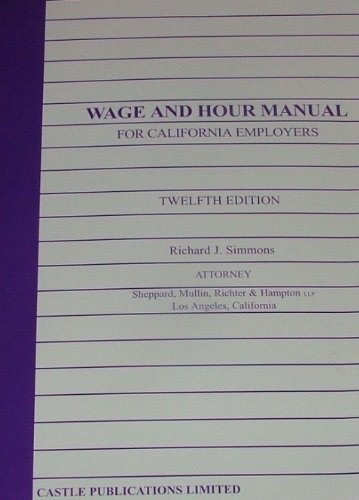 9780943178707: Wage and Hour Manual for California Employers 12th Edition
