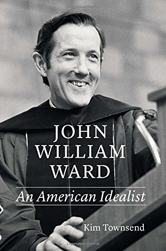 9780943184173: John William Ward: An American Idealist
