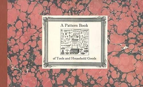 9780943196046: A Pattern Book of Tools and Household Goods
