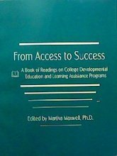 9780943202471: From Access to Success: What Works Best in Learning Assistance Programs
