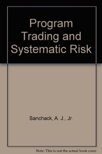 9780943205090: Program Trading and Systematic Risk
