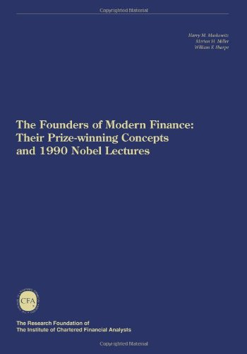 9780943205106: The Founders of Modern Finance: Their Prize-Winning Concepts and 1990 Nobel Lectures