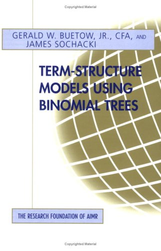 9780943205533: Term-Structure Models Using Binomial Trees