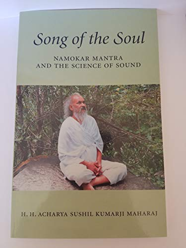Song of the soul: An introduction to: H. H. Acharya