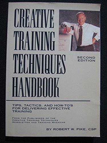 9780943210346: Creative Training Techniques Handbook