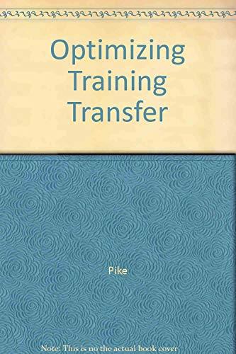 9780943210650: Optimizing Training Transfer