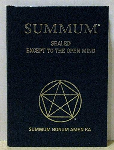 Summum: Sealed, Except to the Open Mind: Summum Bonum Amen Ra