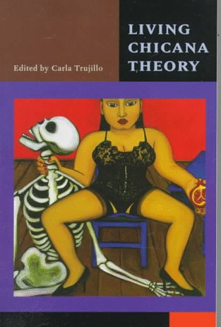 9780943219158: Living Chicana Theory (Series in Chicana/Latina Studies)