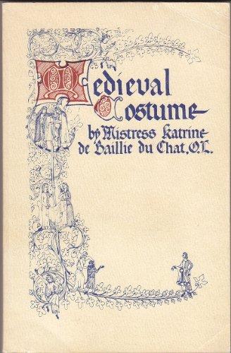 Medieval Costume: Katrine de Baillie du Chat