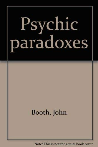 9780943230023: Psychic paradoxes
