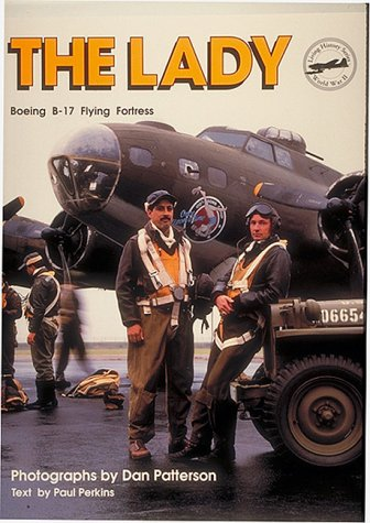 The Lady: Boeing B-17 Flying Fortress (Living: Crean, Michelle, Perkins,