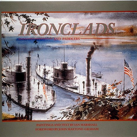 9780943231624: Ironclads and Paddlers