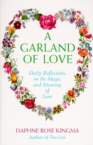 9780943233277: A Garland of Love: Reflections on the Magic and Meaning of Love