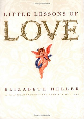 Little Lessons of Love (0943233739) by Heller, Elizabeth