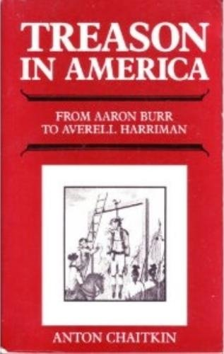 9780943235004: Treason in America