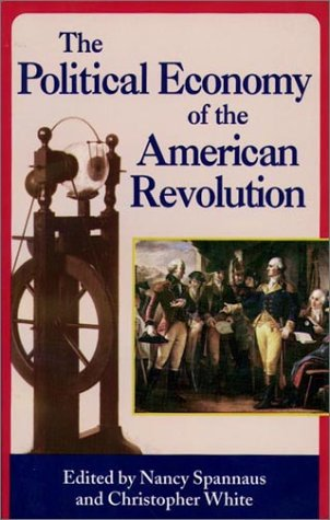 9780943235141: The political economy of the American Revolution