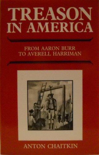 9780943235158: Treason in America: From Aaron Burr to Averell Harriman