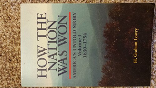 9780943235219: How the Nation Was Won America's Untold Story 1630-1754 Vol 1