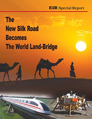 9780943235240: The New Silk Road Becomes The World Land-Bridge