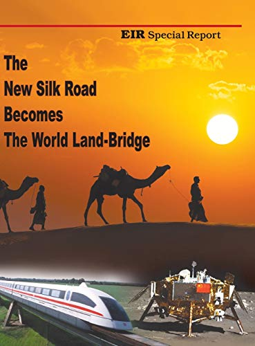 9780943235257: The New Silk Road Becomes The World Land-Bridge