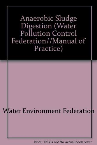 9780943244136: Anaerobic Sludge Digestion (Water Pollution Control Federation//Manual of Practice)