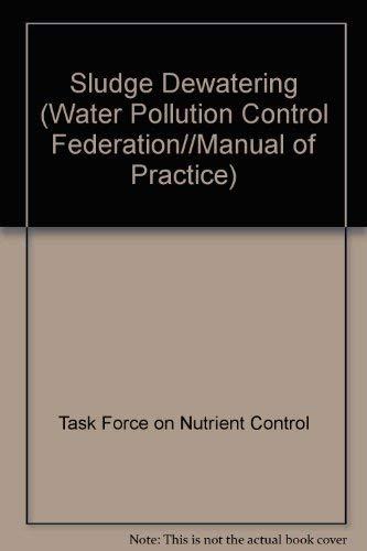 9780943244426: Sludge Dewatering (WATER POLLUTION CONTROL FEDERATION//MANUAL OF PRACTICE)