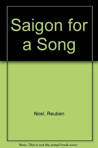 9780943247021: Saigon for a Song : The True Story of a Vietnam Gig to Remember