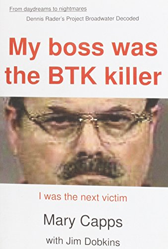 9780943247090: My Boss was the BTK Killer... I was the Next Victim