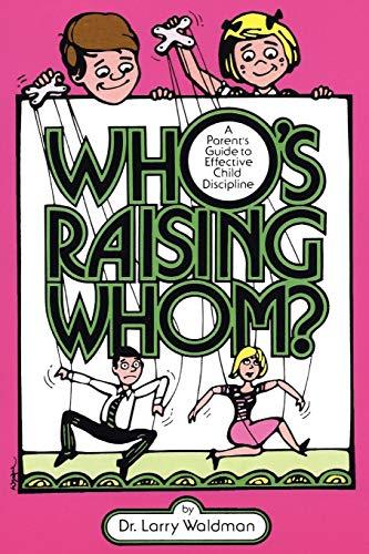9780943247298: Who's Raising Whom?