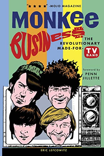 9780943249001: Monkee Business: The Revolutionary Made-For-TV Band