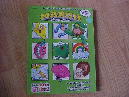 March Idea Book: A Creative Idea Book: Sevaly, Karen